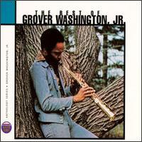 The Best of Grover Washington, Jr. - Grover Washington, Jr.