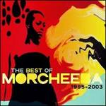 The Best of Morcheeba 1995-2003