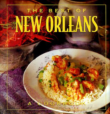 The Best of New Orleans - Dojny, Brooke, and Needham, Steven (Photographer)
