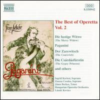 The Best of Operetta, Vol. 2 - Ingrid Kertesi (soprano); Janos Berkes (tenor); Zsuzsa Csonka (soprano)
