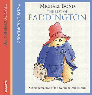 The Best of Paddington on CD - Bond, Michael, and Fry, Stephen (Read by)