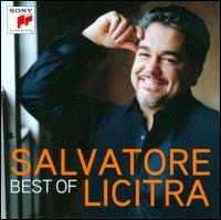 The Best of Salvatore Licitra - Barbara Frittoli (soprano); Daniel May (piano); Davey Chegwidden (percussion); Ernesto Gavazzi (tenor);...
