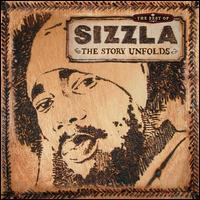 The Best of Sizzla: The Story Unfolds - Sizzla