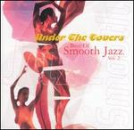 The Best of Smooth Jazz, Vol. 2 [Warner]