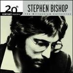 The Best of Stephen Bishop: 20th Century Masters/The Millennium Collection: Stephen Bishop