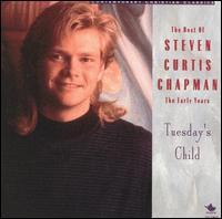 The Best of Steven Chapman: The Early Years - Steven Chapman