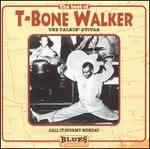The Best of T-Bone Walker: The Talkin' Guitar
