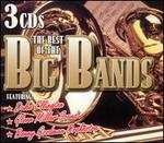 The Best of the Big Bands [2005 Madacy]