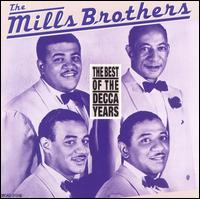 The Best of the Decca Years - The Mills Brothers