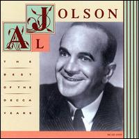 The Best of the Decca Years - Al Jolson
