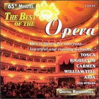 The Best Of The Opera - Biserka Cvejic (soprano); Eva Illes (soprano); Jose Maria Perez (tenor); Juan Perez (tenor); Mariana Radev (soprano);...