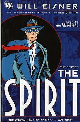 "The Best of ""The Spirit"" - Eisner, Will"