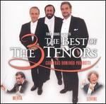The Best of the Three Tenors - The Three Tenors