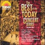 The Best of Today Concert Series, Vol. 1