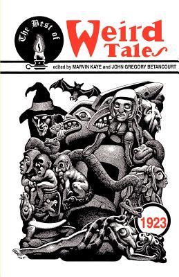 The Best of Weird Tales - Kaye, Marvin (Selected by)