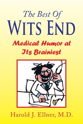 The Best of Wits End - Ellner, Harold J