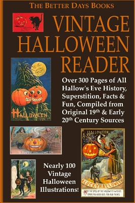 The Better Days Books Vintage Halloween Reader - Authors, Various