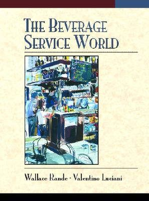 The Beverage Service World - Rande, Wallace