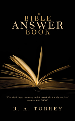 The Bible Answer Book - Torrey, R A