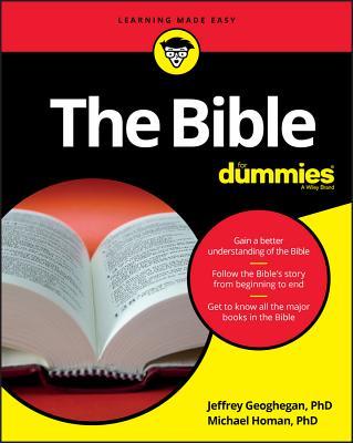 The Bible for Dummies - Geoghegan, Jeffrey, and Homan, Michael