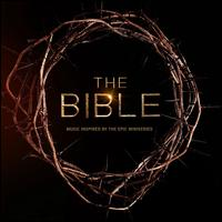 The Bible [Music Inspired by the Epic Miniseries] - Various Artists