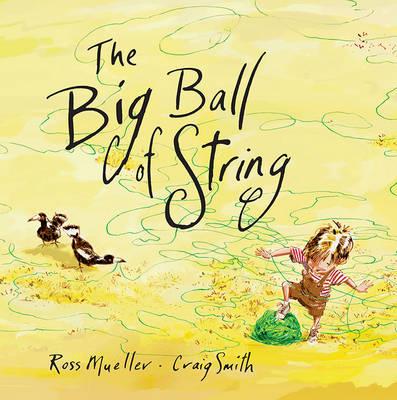 The Big Ball of String - Mueller, Ross