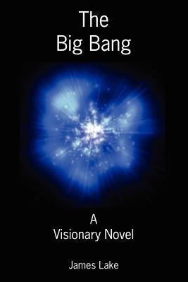 The Big Bang - Lake, James
