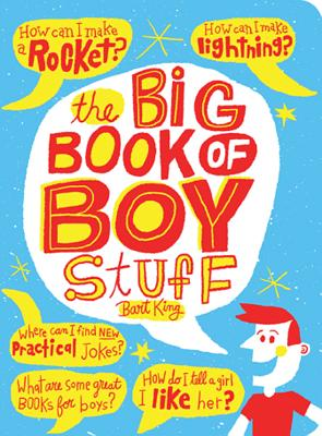 The Big Book of Boy Stuff - King, Bart, and Sabatino, Chris