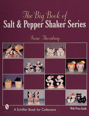 The Big Book of Salt and Pepper Shaker Series - Thornburg, Irene