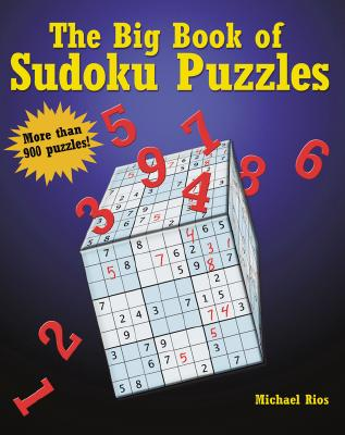 The Big Book of Sudoku Puzzles - Rios, Michael, and Sterling Publishing (Creator)