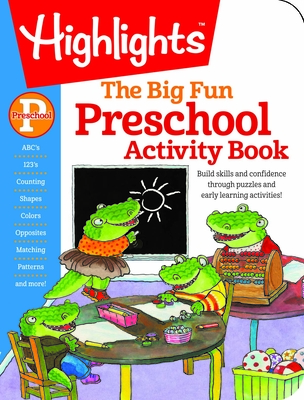 The Big Fun Preschool Workbook - Highlights (Creator)