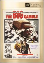 The Big Gamble - Elmo Williams; Richard Fleischer