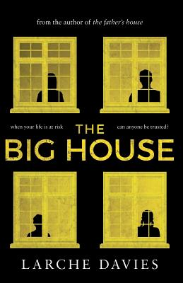The Big House - Davies, Larche