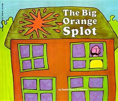 The Big Orange Splot - Pinkwater, Daniel Manus