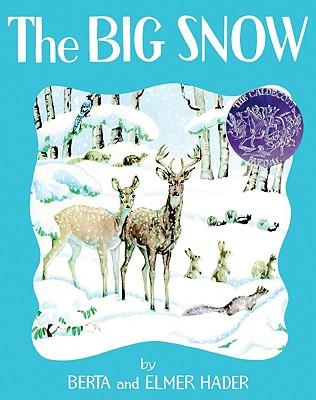 The Big Snow - Hader, Berta, and Hader, Elmer