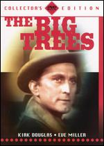The Big Trees [Collector's Edition] - Felix E. Feist