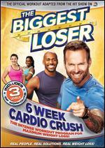 The Biggest Loser: 6 Week Cardio Crush -