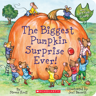 The Biggest Pumpkin Surprise Ever! - Kroll, Steven