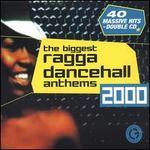 The Biggest Ragga Dancehall Anthems 2000