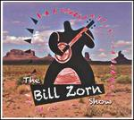 The Bill Zorn Show