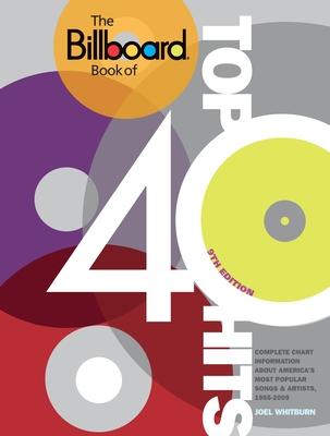 The Billboard Book of Top 40 Hits - Whitburn, Joel