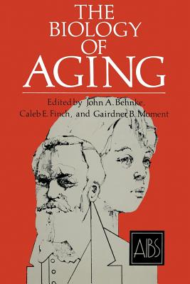 The Biology of Aging - Behnke, John A.
