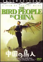 The Bird People in China - Takashi Miike
