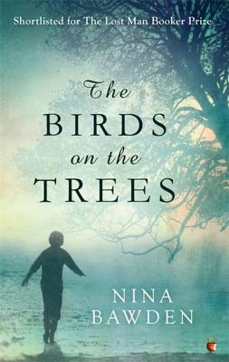 The Birds On The Trees - Bawden, Nina