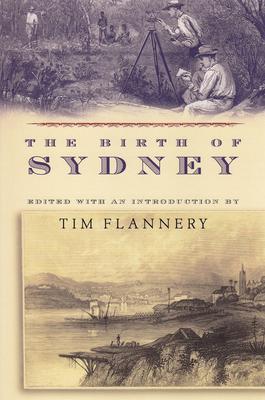 The Birth of Sydney - Flannery, Tim (Editor)