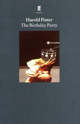 The Birthday Party - Pinter, Harold