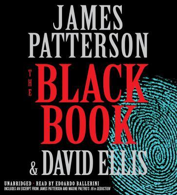 The Black Book - Patterson, James, and Ellis, David, and Ballerini, Edoardo (Read by)