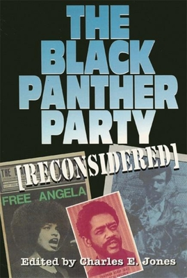 The Black Panther Party (Reconsidered) - Jones, Charles E (Editor)