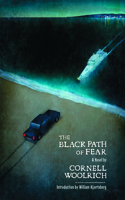 The Black Path of Fear - Woolrich, Cornell