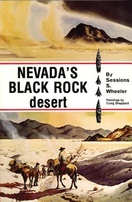 The Black Rock desert - Wheeler, Sessions S.